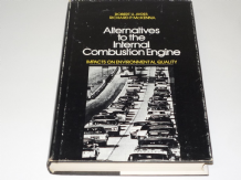 Alternatives to the Internal Combustion Engine (Ayres & McKenna 1972)
